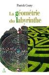 La géométrie du labyrinthe