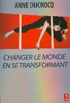 Changer le monde en se transformant